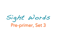 Sight Words: Pre-primer, 3 of 4
