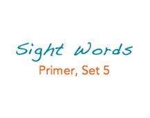 Sight Words: Primer, 5 of 5