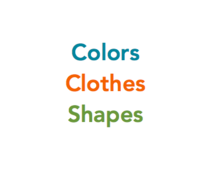 Common Words: Colors, Clothes, or Shapes?