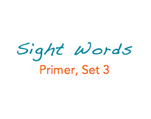 Sight Words: Primer, 3 of 5