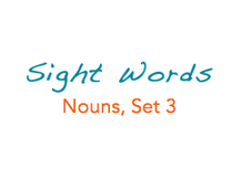 Sight Words: Nouns, 3 of 8