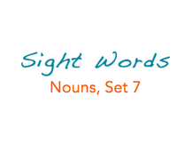 Sight Words: Nouns, 7 of 8