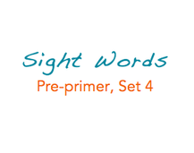 Sight Words: Pre-primer, 4 of 4