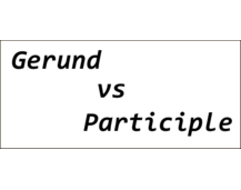 Gerund or Participle?