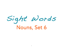 Sight Words: Nouns, 6 of 8