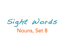 Sight Words: Nouns, 8 of 8