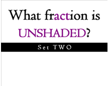 What fraction is UNSHADED? Set 2