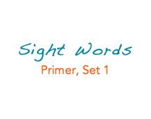 Sight Words: Primer, 1 of 5