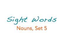 Sight Words: Nouns, 5 of 8