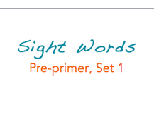 Sight Words: Pre-primer, 1 of 4